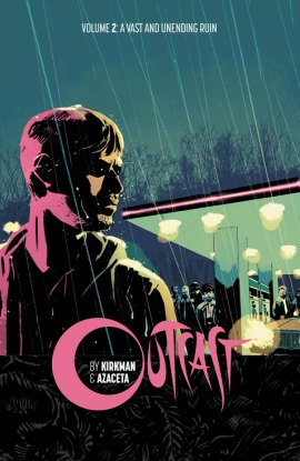 Outcast, Vol. 2 by Robert Kirkman