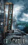 Quake by Lou Cadle