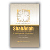 Shahadah & Its Essential Conditions
