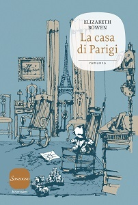 Ebook La casa di Parigi by Elizabeth Bowen PDF!