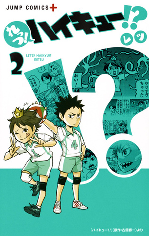 れっつ! ハイキュー!? 2 [Let's! High Kyuu!? 2] (Let's! Haikyuu!?, #2)