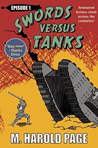 armoured-heroes-battle-across-the-centuries-swords-versus-tanks-book-1