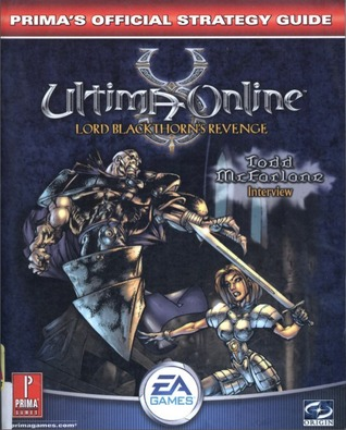 ultima-online-lord-blackthorn-s-revenge-prima-s-official-strategy-guide