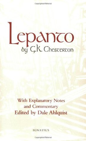 Lepanto: With Explanatory Notes and Commentary