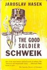 The Good Soldier Schweik by Jaroslav Hašek
