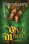 Bad Magic (Spell Slave, #1)
