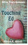 Touching Ed (Silver Years Romance #1)