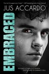 Embraced by Jus Accardo