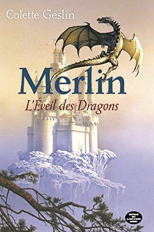 Merlin - L'éveil des dragons