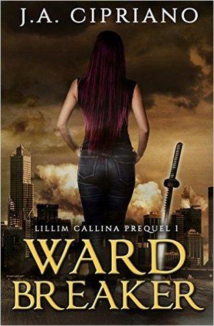 Wardbreaker(The Lillim Callina Chronicles 0.5)