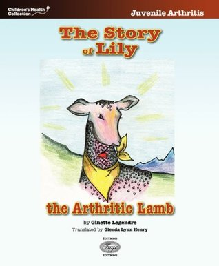 The Story of Lily, the Arthritic Lamb