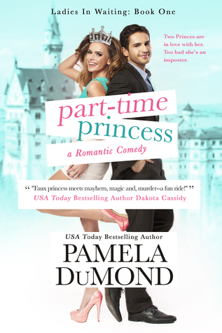 Part-time Princess (Royally Wed, #1)