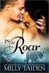 In the Roar by Milly Taiden