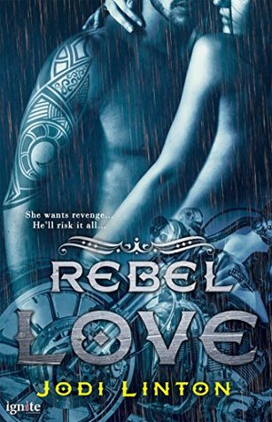 Rebel Love (The Dirty Sinners Motorcycle Club)