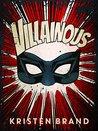 Villainous (The White Knight & Black Valentine Series, #2)
