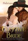 Fugitive Bride: Western Brides