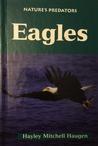 Nature's Predators - Eagles