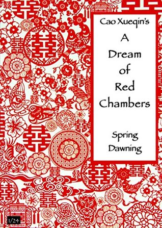 China through Literature: A Dream of Red Chambers: Spring Dawning