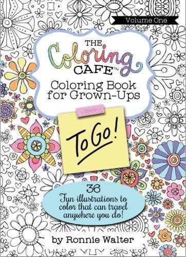 The Coloring Cafe To-Go!: Volume One