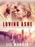 Loving Ashe by Liz Durano