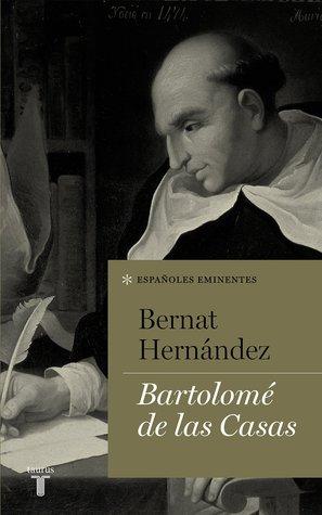 Bartolomé de las Casas (Españoles eminentes)