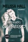 Bienvenido, gamberro by Melissa  Hall