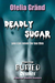 Deadly Sugar (Deadly Sugar,...