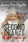 Second Chance Holiday (Until, #4.5) by Aurora Rose Reynolds