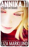 IJzer en bloed by Liza Marklund