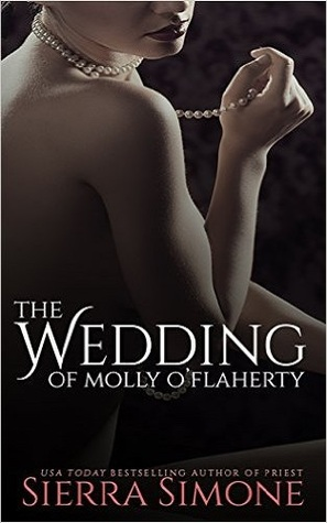 The Wedding of Molly O'Flaherty by Sierra Simone