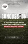 Concussion by Jeanne Marie Laskas