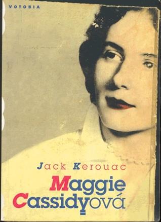 Maggie Cassidyová by Jack Kerouac