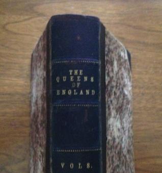 Agnes Strickland's Queens of England Vol. 12