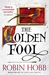 The Golden Fool (Tawny Man, #2)