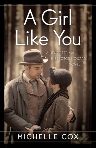 A Girl Like You (Henrietta and Inspector Howard, #1)