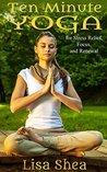 Ten Minute Yoga f...