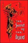 The Secret of the Desert; or, How We Crossed Arabia in the 'Antelope' (Illustrated) (Supplemental Notes)