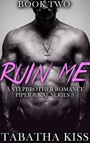 Ruin Me Book 2