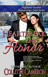 Heartbreak and Honor (Highland Heather Romancing a Scot #3)