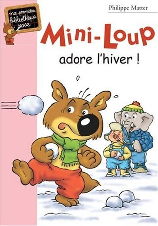 Mini-Loup adore l'hiver (Mini-Loup romans, #8)