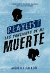 Playlist by Michelle Falkoff