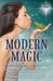 Modern Magic: A Quartet of ...