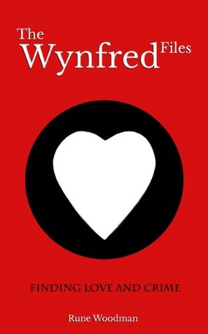 Finding Love and Crime (The Wynfred Files Book 1)