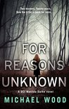 For Reasons Unknown