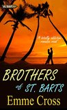 Brothers of St. Barts (St. Barts #6)