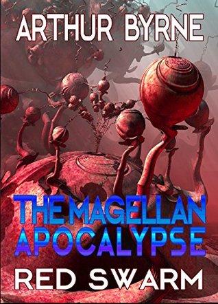 The Magellan Apocalypse: Red Swarm
