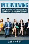 Interviewing by Jack Gray