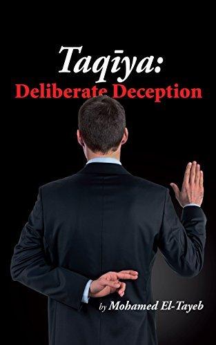Taqiya: Deliberate Deception (Unveiling Islam Book 3)
