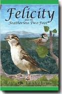 Felicity and the Featherless Two-Foot (Felicity, #2)
