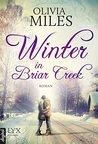 Winter in Briar Creek by Olivia Miles